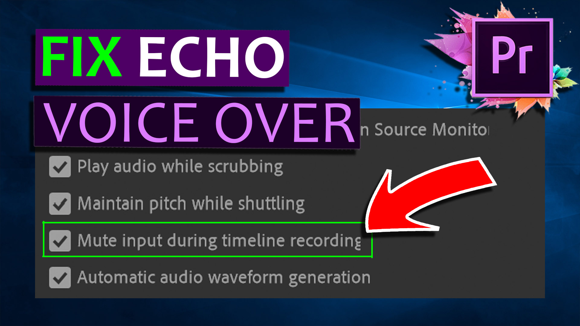 FIX Premiere Pro Voice Over Echo - Cover